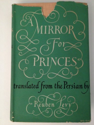 A Mirror For Princes: The Kabus Nama