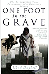 One Foot in the Grave: Secrets of a Cemetery Sexton Paperback