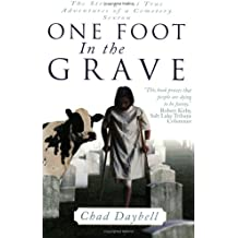 One Foot in the Grave: Secrets of a Cemetery Sexton