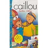 Caillou : Docteur Caillou