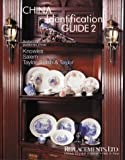 China Identification Guide 2 - Knowles, Salem, Taylor, Smith & Taylor by Bob Page (1999-10-05)