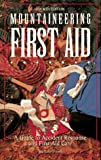 Mountaineering First Aid, Jan D. Carline and Martha J. Lentz, 089886478X