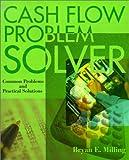 Cash Flow Problem Solver, Bryan E. Milling, 0595147755