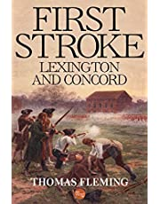 First Stroke: Lexington and Concord (The Thomas Fleming Library)