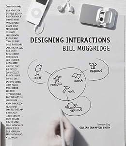 Designing Interactions (MIT Press) por [Moggridge, Bill]