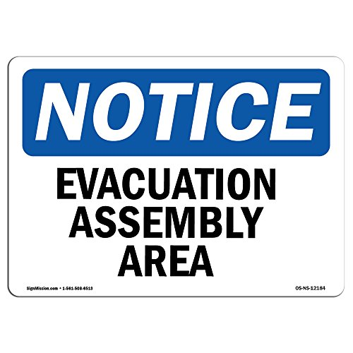 OSHA Notice Sign - Evacuation Assembly Area | Rigid Plastic Sign | Protect Your Business, Construction Site, Warehouse & Shop Area |  Made in The USA