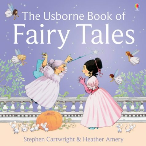 Usborne Book Of Fairy Tales Combined Volume (First Stories)