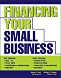 Financing Your Small Business, James Burk and Richard Lehman, 1572484500