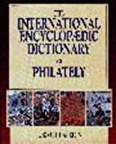 International Encyclopaedic Dictionary of Philately, R. Scott Carlton, 0873414489