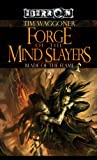 Forge of the Mind Slayers, Tim Waggoner, 0786943130