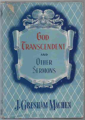 God Transcendent and Other Sermons