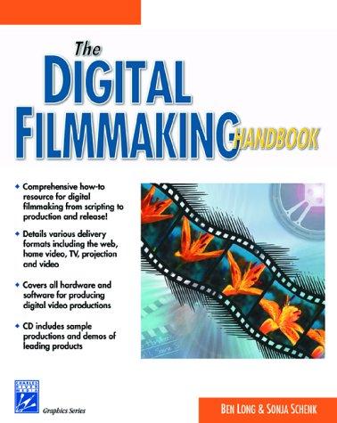 The Digital Filmmaking Handbook (with CD-ROM) (Graphics Series)