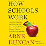#7: How Schools Work: An Inside Account of Failure and Success from One of the Nation's Longest-Serving Secretaries of Education