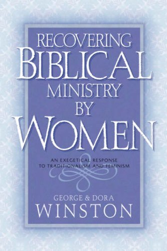 Recovering Biblical Ministry by Women