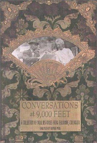 Conversations at 9,000 Feet
