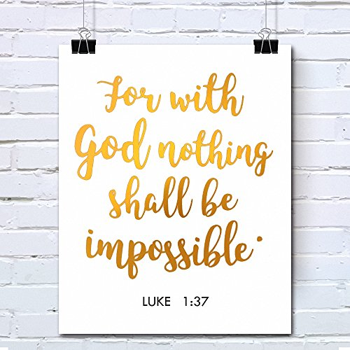 Bible Verses Gold Foil Wall Art Decor Quotes Printed - Inspirational Room Office Decal Posters - 8x10 inches (LUKE 1:37)