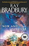 Now and Forever, Ray Bradbury, 0061131571