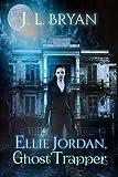 Free eBook - Ellie Jordan  Ghost Trapper