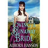 Loving a Runaway Bride: A Historical Western Romance Book