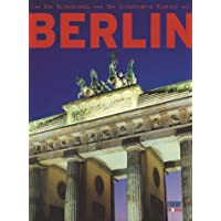 Berlin - The Illustrated History