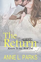 The Return (Return To Me Book 1)