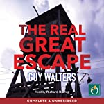 The Real Great Escape | Guy Walters