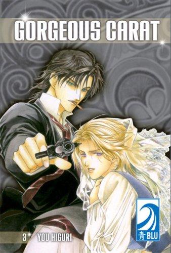Gorgeous Carat Volume 3: (Yaoi) (v. 3)