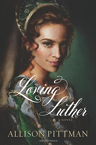 Loving Luther by Allison Pittman | book review