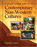 A study guide for contemporary non-western Cultures, Davis, Dorothy I., 0757525490