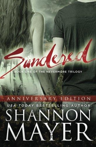 Sundered (Anniversary Edition) (The Nevermore Series) (Volume 1) ebook