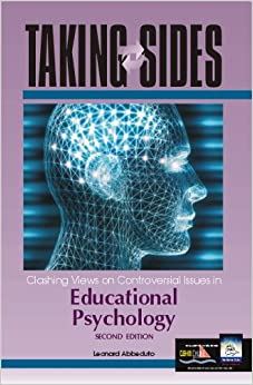 Book Taking Sides: Clashing Views on Controversial Issues in Educational Psychology (TAKING SIDES : CLASHING VIEWS ON CONTROVERSIAL ISSUES IN EDUCATIONL PSYCHOLOGY)