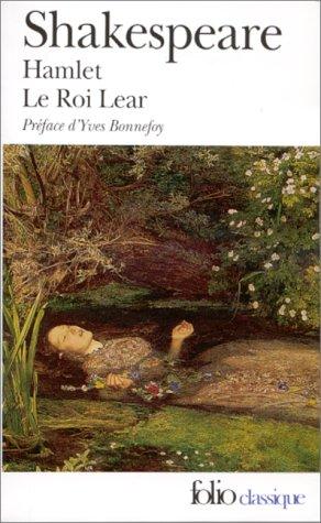 Hamlet. Le Roi Lear