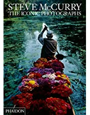 Steve McCurry. The Iconic Photographs (PHOTOGRAPHY)
