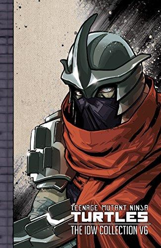 Teenage Mutant Ninja Turtles: The IDW Collection Vol. 6