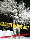 Caught in the Act, Dona Ann McAdams, 0893816809