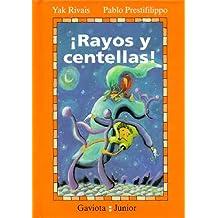 Rayos y Centellas (Spanish Edition)