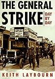 General Strike, Keith Laybourn, 0750922540