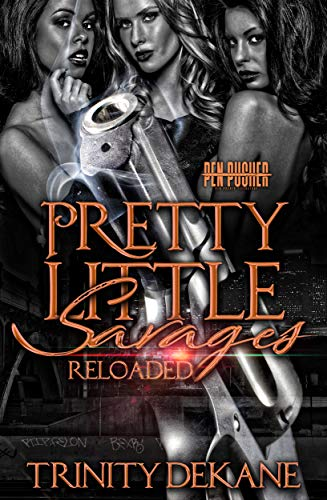 Books : Pretty Little Savages Reloaded: A Complete Novel