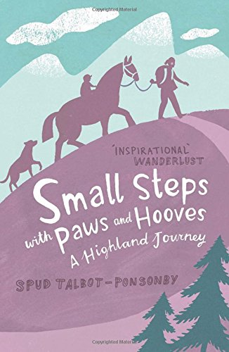 Download Small Steps with Paws and Hooves: A Highland Journey pdf