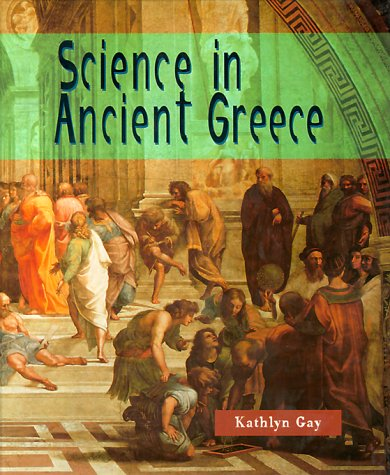 Science in Ancient Greece (Science of the Past)