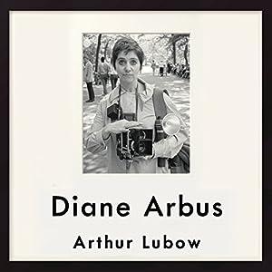 Diane Arbus Audiobook