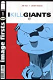 I Kill Giants #1 Image Firsts Edition