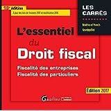 L'essentiel du droit fiscal : Fiscalité des entreprises, fiscalité des particuliers