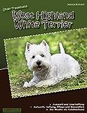 Unser Traumhund: West Highland White Terrier: Westie