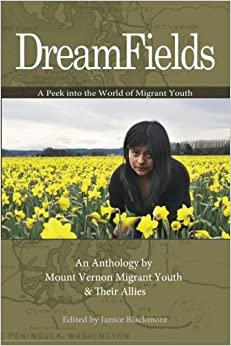DreamFields: A Peek into the World of Migrant Youth by Janice Blackmore (2012-12-20)
