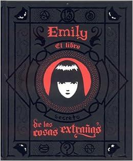 Amazon.com: Emily/El Libro de las Cosas Extranas (Spanish Edition) (9781594971891): Rob Reger, Buzz Parker: Books