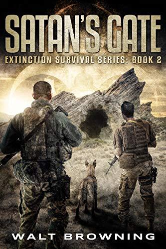 Satan's Gate (Extinction Surival Series Book 2)