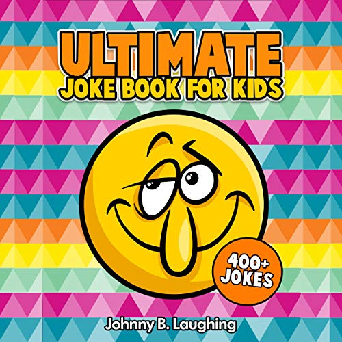 Pdf Entertainment Ultimate Joke Books for Kids: 400+ Jokes: Funny Jokes for Kids