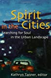 Spirit in the Cities
