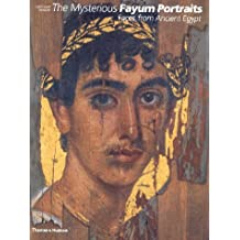 Mysterious Fayum Portraits: Faces fro